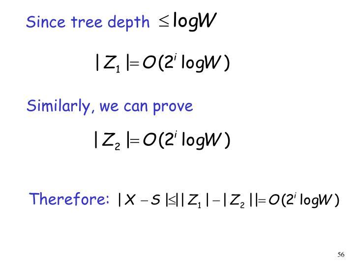 Since tree depth