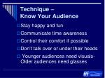 technique know your audience