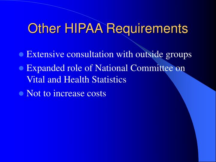 Other HIPAA Requirements
