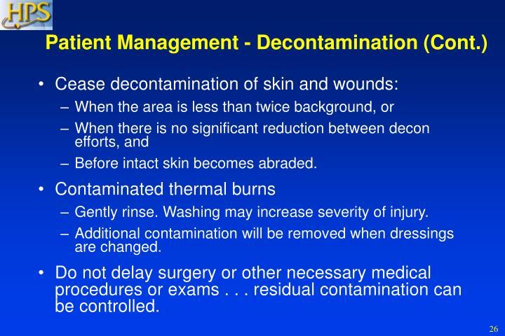 Patient Management - Decontamination (Cont.)