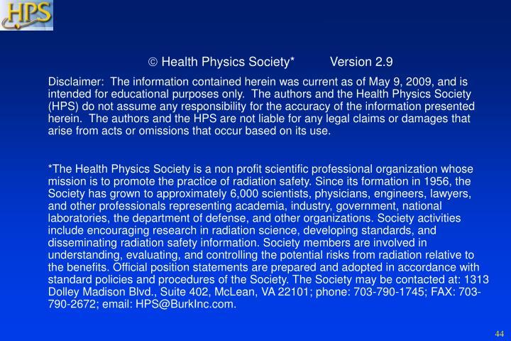  Health Physics Society*          Version 2.9