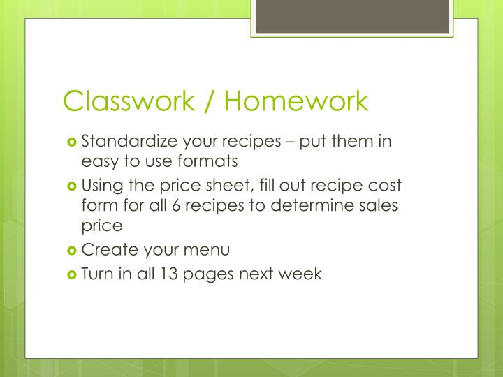 Classwork / Homework