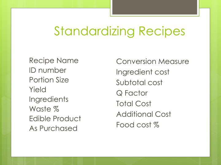 Standardizing Recipes