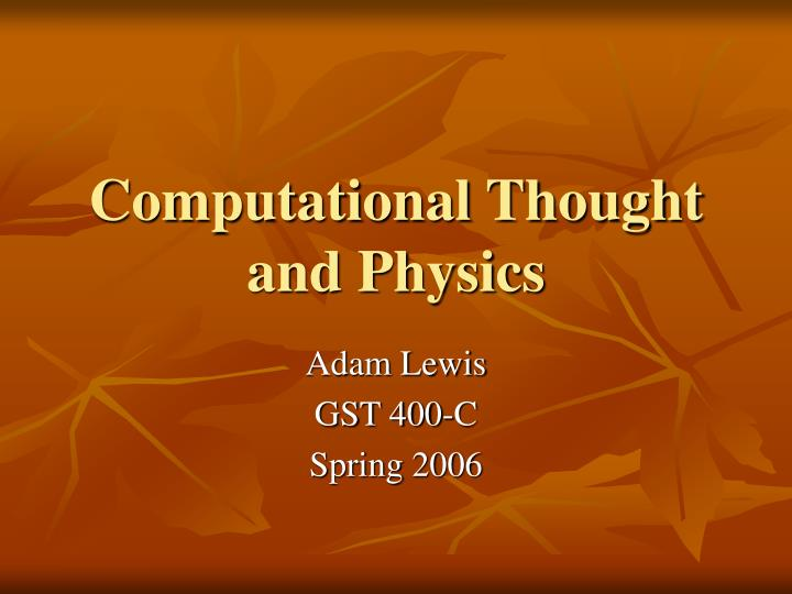 Computational thought and physics