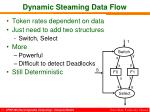 dynamic steaming data flow1
