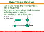 synchronous data flow