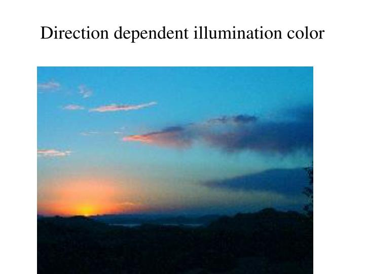Direction dependent illumination color