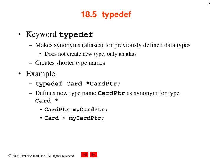 18.5  typedef