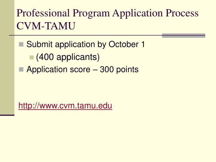 Professional Program Application Process CVM-TAMU