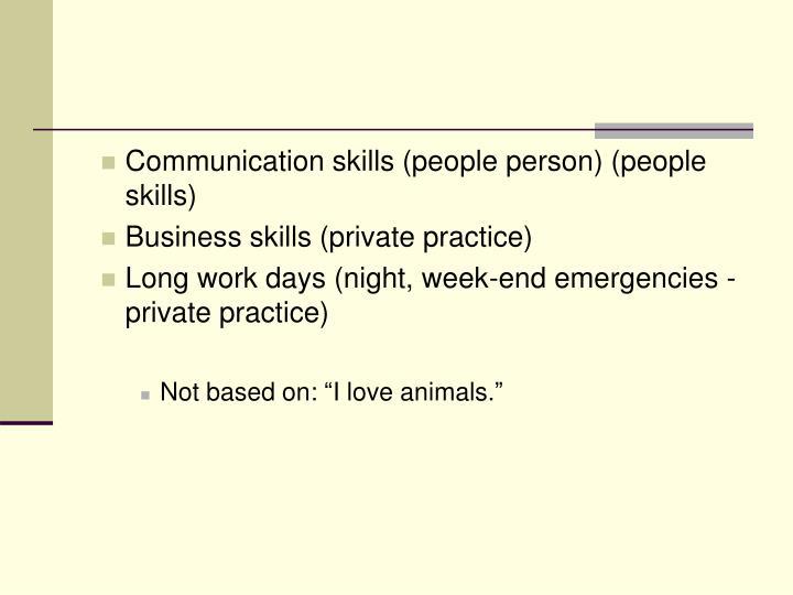 Communication skills (people person) (people skills)