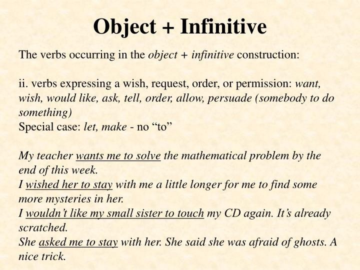 Object + Infinitive