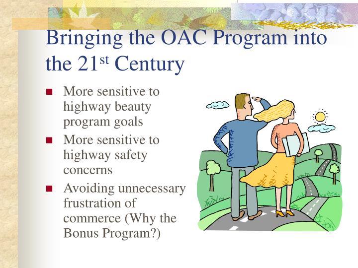 Bringing the oac program into the 21 st century