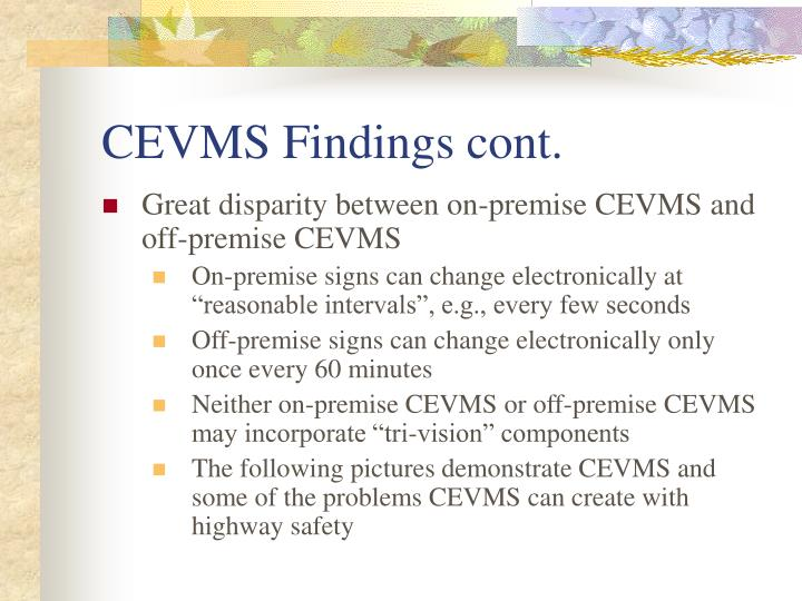 CEVMS Findings cont.