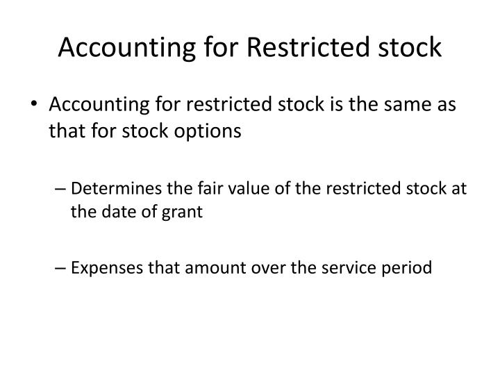 Accounting for Restricted stock