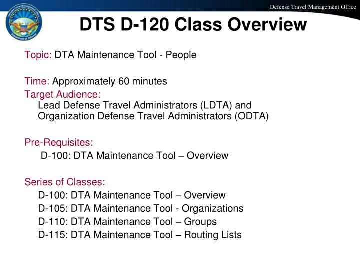 Dts d 120 class overview