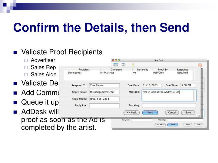 Confirm the Details, then Send