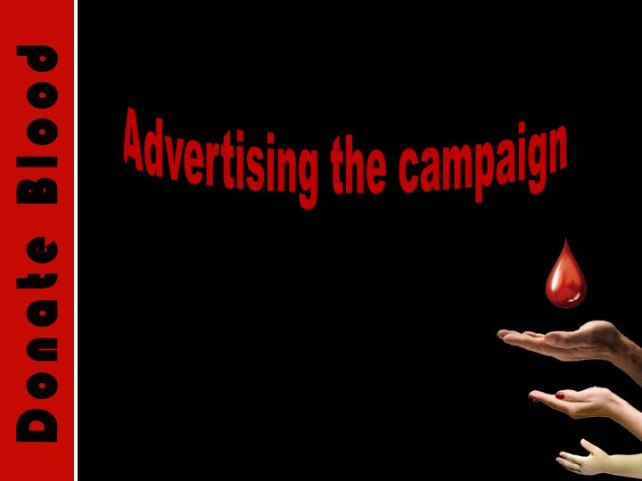 Advertising the campaign