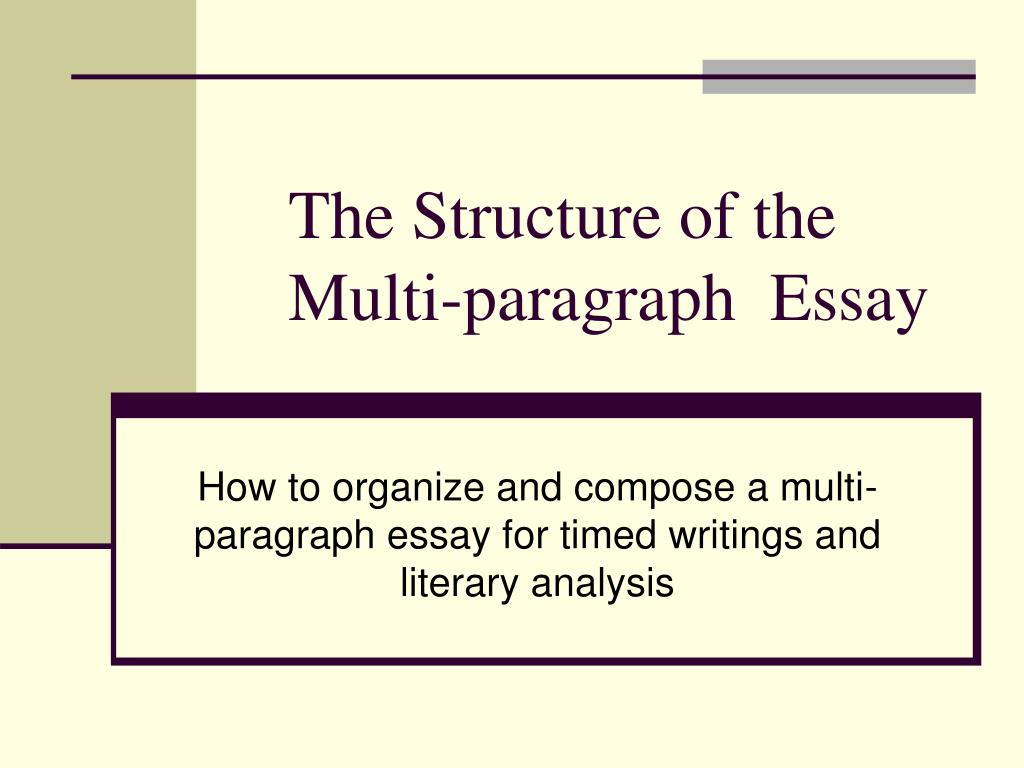 Ppt  The Structure Of The Multiparagraph Essay Powerpoint  The Structure Of The Multi Paragraph Essay N Assignment Writing Services Uk also How To Write A Thesis Paragraph For An Essay  Business Plan Writing Service Uk