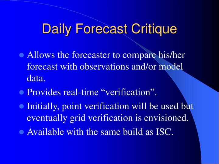Daily Forecast Critique