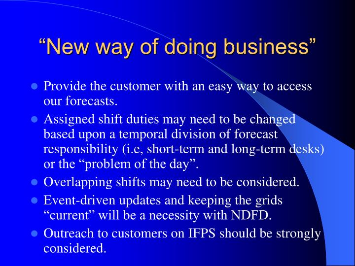 """""""New way of doing business"""""""