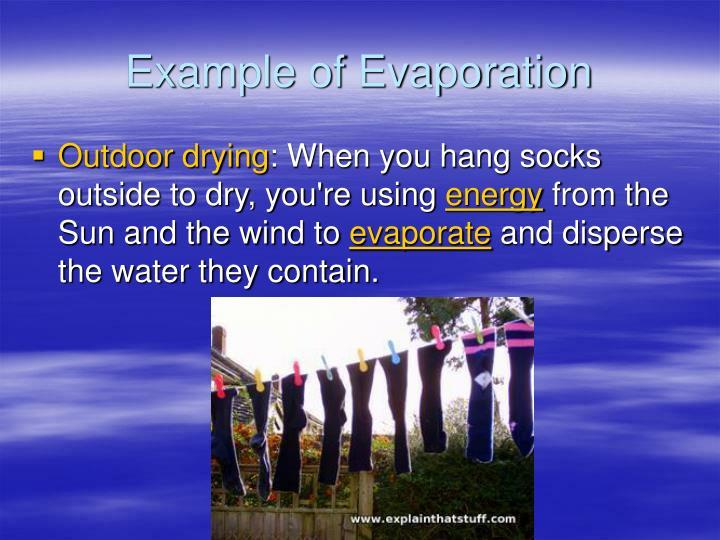 Example of Evaporation