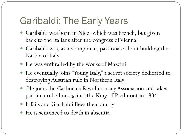 Garibaldi: The Early Years