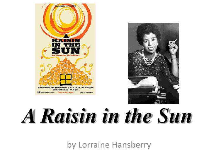 essays on walter from a raisin in the sun Compare and contrast the characters of walter and beneatha in a raisin in the sun 2 educator answers compare and contrast mama and beneatha from a raisin in the sun.