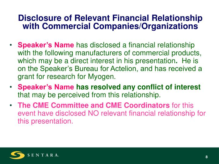 Disclosure of Relevant Financial Relationship with Commercial Companies/Organizations