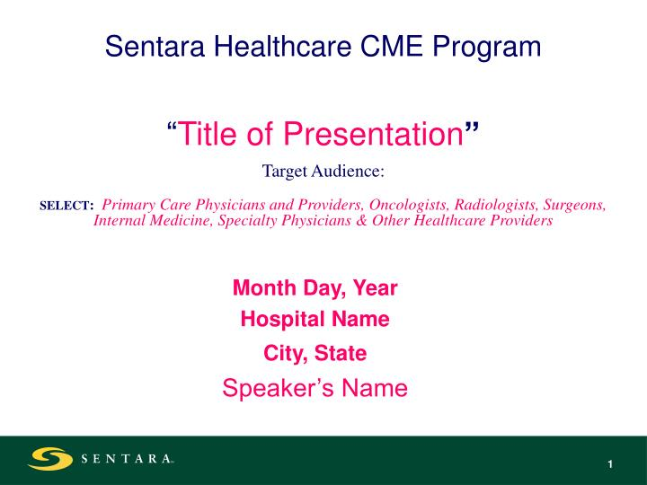 Sentara Healthcare CME Program