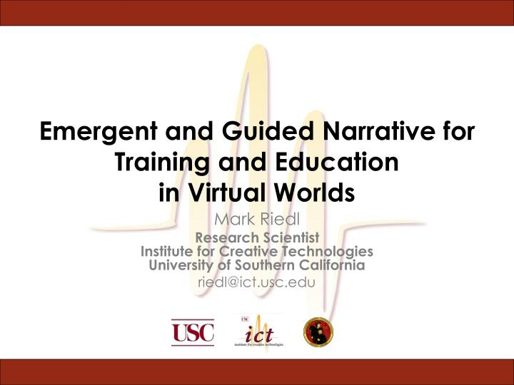 emergent and guided narrative for training and education in virtual worlds n.