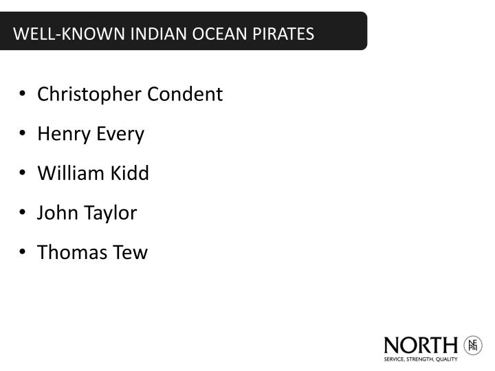 Well known indian ocean pirates