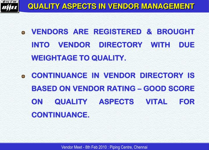 QUALITY ASPECTS IN VENDOR MANAGEMENT