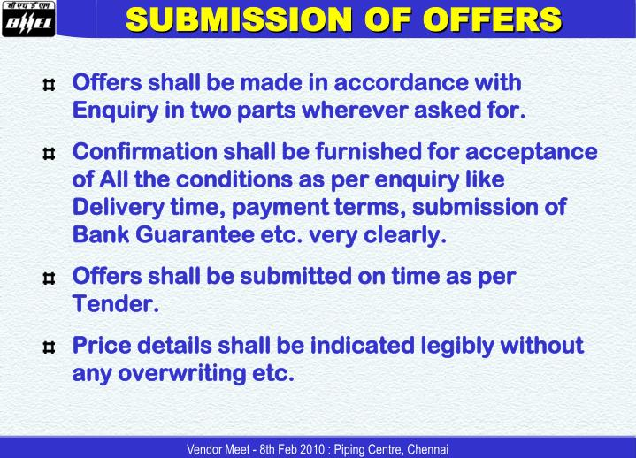 SUBMISSION OF OFFERS
