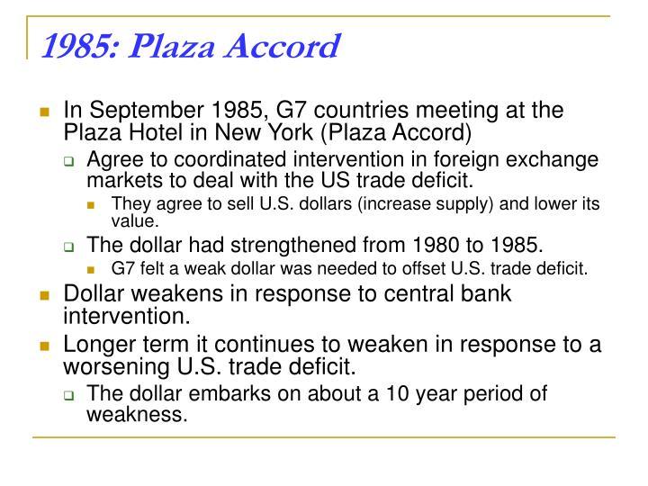 1985: Plaza Accord