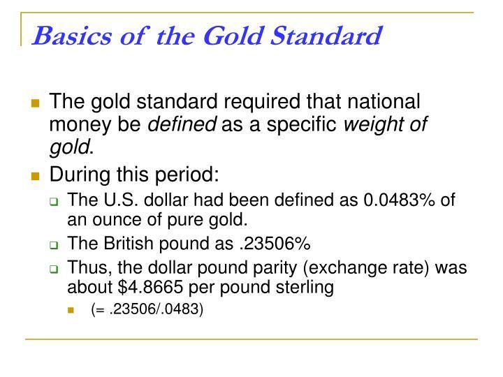 Basics of the Gold Standard