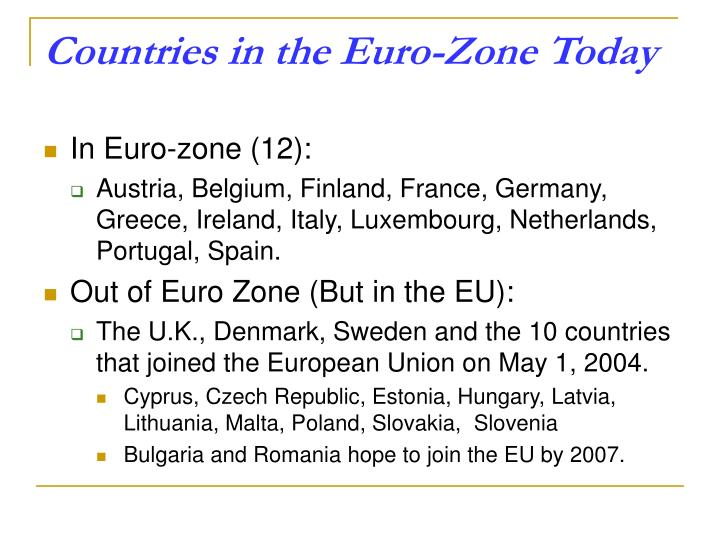 Countries in the Euro-Zone Today