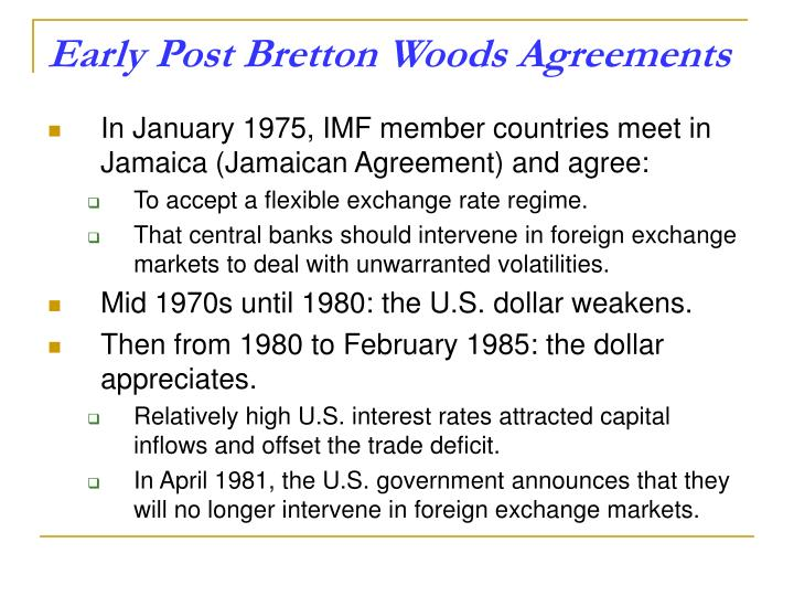 Early Post Bretton Woods Agreements