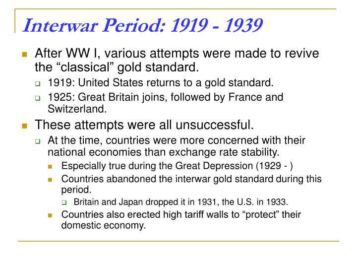 Interwar Period: 1919 -