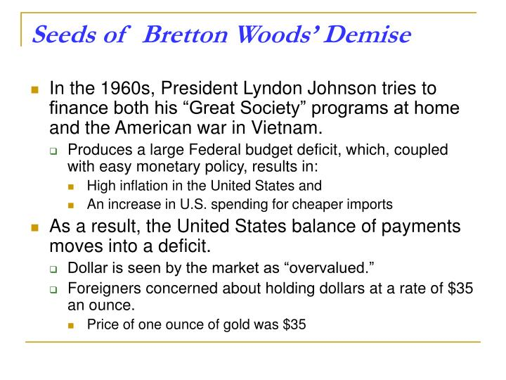 Seeds of  Bretton Woods' Demise