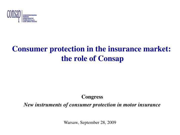 consumer protection in the insurance market the role of consap n.