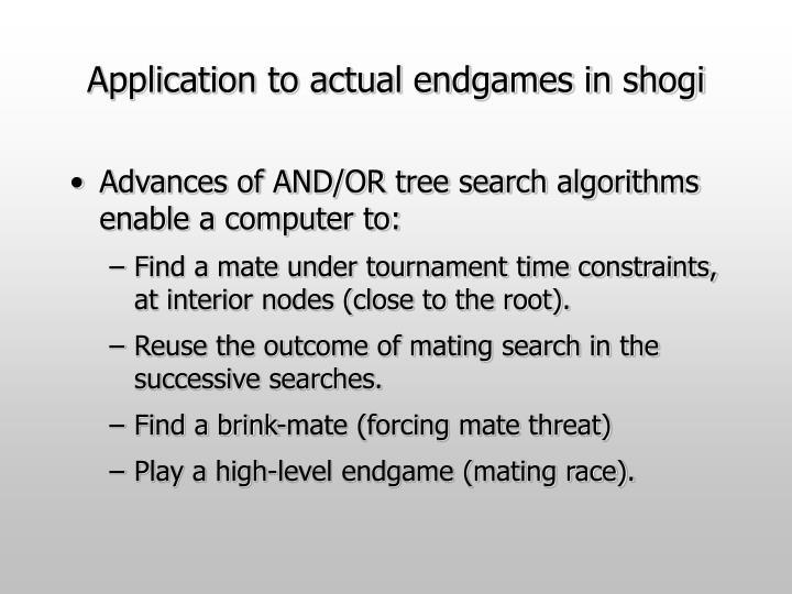 Application to actual endgames in shogi
