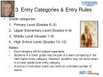3 entry categories entry rules