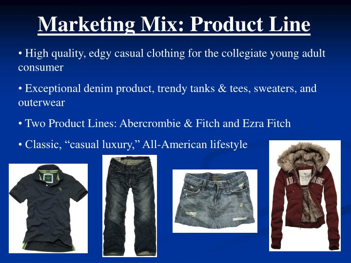 Marketing Mix: Product Line