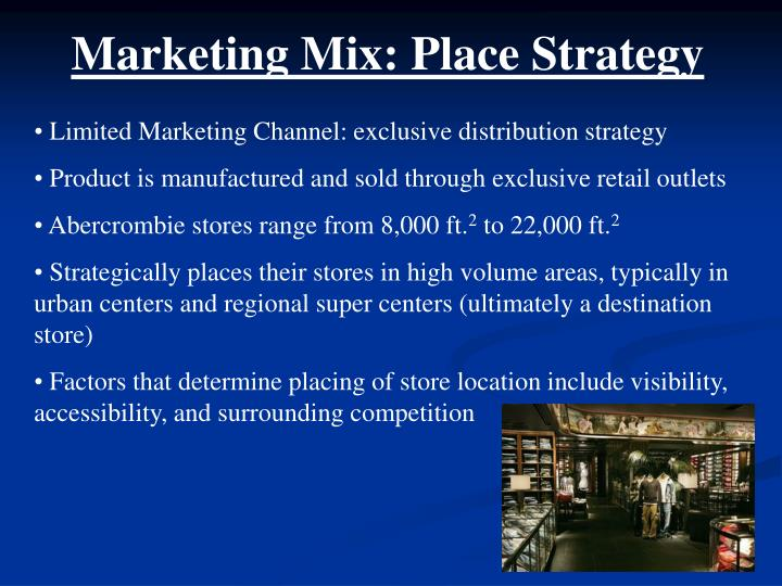 Marketing Mix: Place Strategy