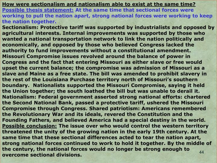 How were sectionalism and nationalism able to exist at the same time?