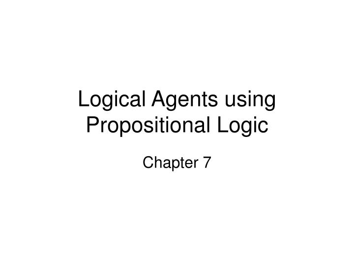logical agents using propositional logic n.