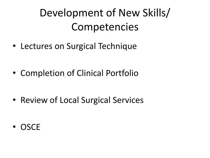 Development of New Skills/ Competencies