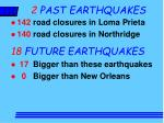 2 past earthquakes