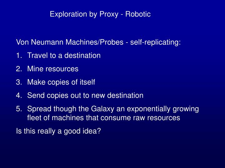 Exploration by Proxy - Robotic