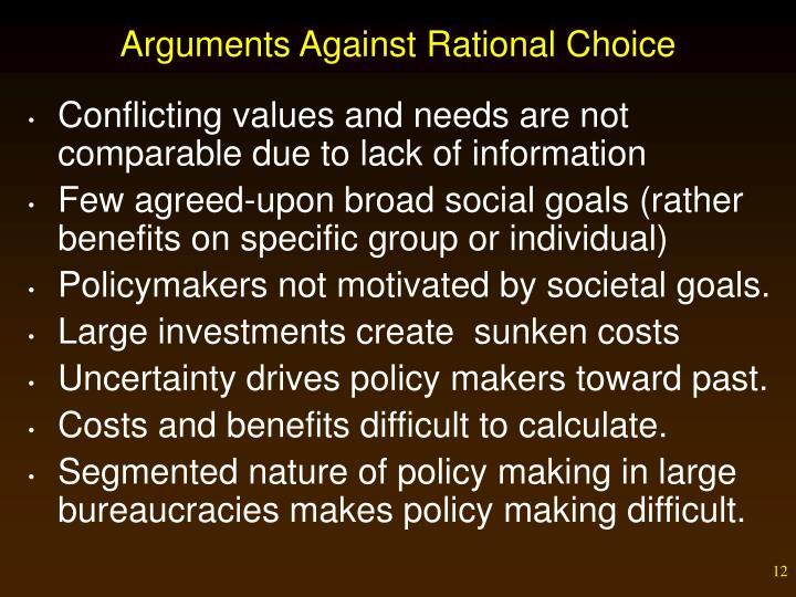 Arguments Against Rational Choice